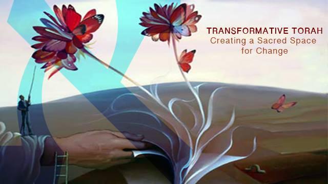 Transformative Torah